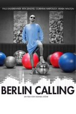 Nonton Film Berlin Calling (2008) Subtitle Indonesia Streaming Movie Download