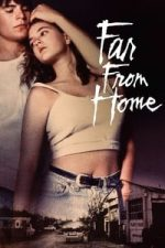 Nonton Film Far from Home (1989) Subtitle Indonesia Streaming Movie Download