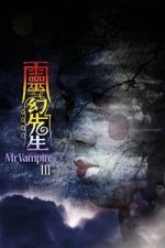 Nonton Film Mr. Vampire Part 3 (1987) Subtitle Indonesia Streaming Movie Download