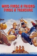 Nonton Film Who Finds a Friend Finds a Treasure (1981) Subtitle Indonesia Streaming Movie Download