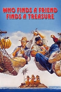 Who Finds a Friend Finds a Treasure (1981)