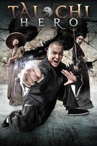 Tai Chi 2: The Hero Rises (2012)
