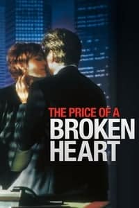 The Price of a Broken Heart (1999)