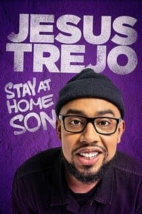 Nonton Film Jesus Trejo: Stay at Home Son (2020) Subtitle Indonesia Streaming Movie Download