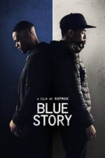 Nonton Film Blue Story (2019) Subtitle Indonesia Streaming Movie Download