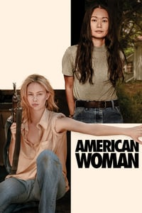 Nonton Film American Woman (2019) Subtitle Indonesia Streaming Movie Download