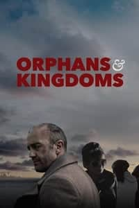 Orphans & Kingdoms (2014)