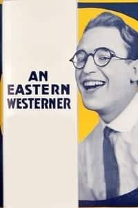An Eastern Westerner (1920)