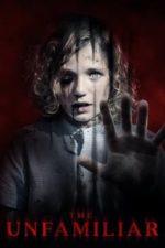 Nonton Film The Unfamiliar (2020) Subtitle Indonesia Streaming Movie Download
