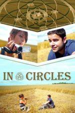 Nonton Film In Circles (2015) Subtitle Indonesia Streaming Movie Download