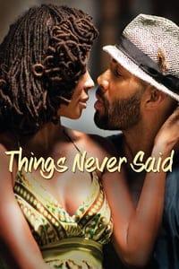 Things Never Said (2013)