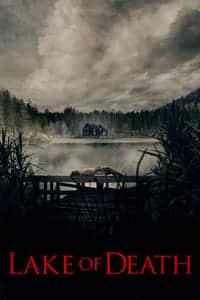 Lake of Death (2019)