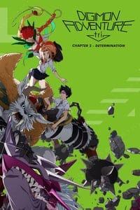 Digimon Adventure tri. Part 2: Determination (2016)
