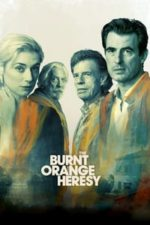 Nonton Film The Burnt Orange Heresy (2019) Subtitle Indonesia Streaming Movie Download