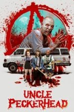 Nonton Film Uncle Peckerhead (2020) Subtitle Indonesia Streaming Movie Download