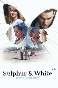 Sulphur and White (2020)
