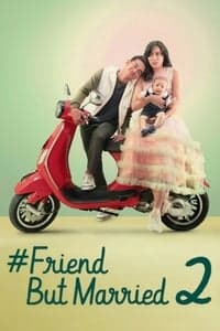 Nonton Film #FriendButMarried 2 (2020) Subtitle Indonesia Streaming Movie Download