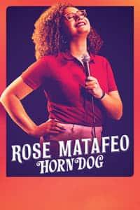 Rose Matafeo: Horndog (2020)
