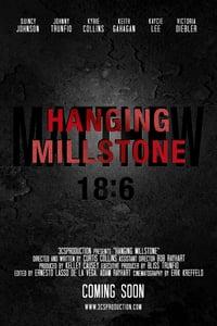 Hanging Millstone (2016)
