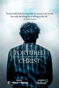 Tortured for Christ (2018)
