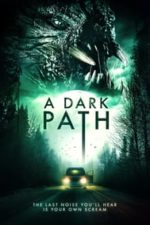 Nonton Film A Dark Path (2020) Subtitle Indonesia Streaming Movie Download