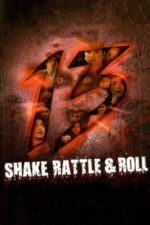 Nonton Film Shake, Rattle & Roll 13 (2011) Subtitle Indonesia Streaming Movie Download