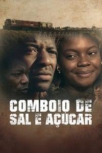 The Train of Salt and Sugar (2016)