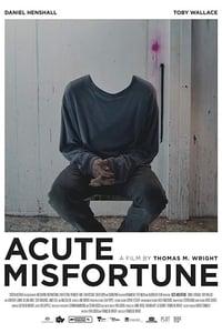 Acute Misfortune (2018)