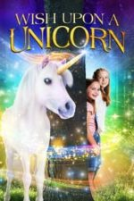 Nonton Film Wish Upon A Unicorn (2020) Subtitle Indonesia Streaming Movie Download