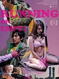 Running on Empty (2010)