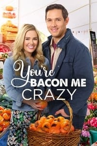 You're Bacon Me Crazy (2020)