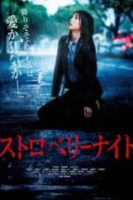 Nonton Film Strawberry Night (2013) Subtitle Indonesia Streaming Movie Download