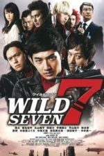 Nonton Film Wild 7 (2011) Subtitle Indonesia Streaming Movie Download