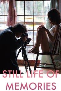 Still Life of Memories (2018)