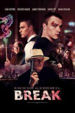 Nonton Film Break (2020) Subtitle Indonesia Streaming Movie Download