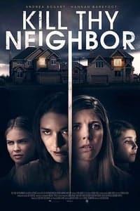 Kill Thy Neighbor (2018)