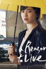 Nonton Film A Reason to Live (2011) Subtitle Indonesia Streaming Movie Download