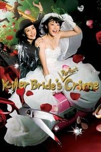 Nonton Film Killer Bride's Perfect Crime (2009) Subtitle Indonesia Streaming Movie Download