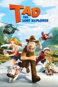 Nonton Film Tad: The Explorer (2012) Subtitle Indonesia Streaming Movie Download