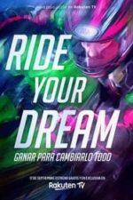 Nonton Film Ride Your Dream (2020) Subtitle Indonesia Streaming Movie Download