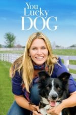 Nonton Film You Lucky Dog (2010) Subtitle Indonesia Streaming Movie Download
