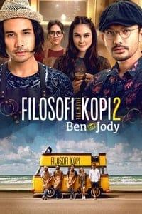 Filosofi Kopi 2: Ben & Jody (2017)