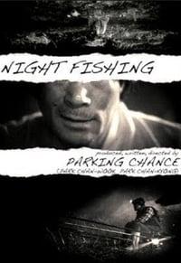 Night Fishing (2011)