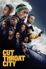 Nonton Film Cut Throat City (2020) Subtitle Indonesia Streaming Movie Download