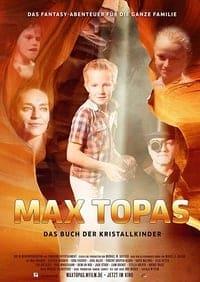 Max Topas – Das Buch der Kristallkinder (2017)