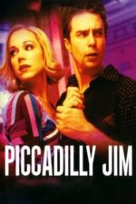 Nonton Film Piccadilly Jim (2004) Subtitle Indonesia Streaming Movie Download