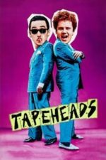 Nonton Film Tapeheads (1988) Subtitle Indonesia Streaming Movie Download