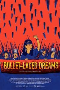 Bullet-laced Dreams (2020)