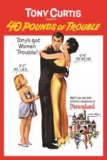 Nonton Film 40 Pounds of Trouble (1962) Subtitle Indonesia Streaming Movie Download
