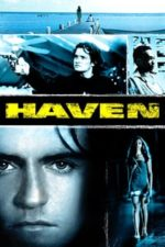 Nonton Film Haven (2004) Subtitle Indonesia Streaming Movie Download